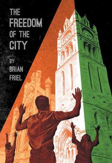 an analysis of the character brian friel in freedom of the city
