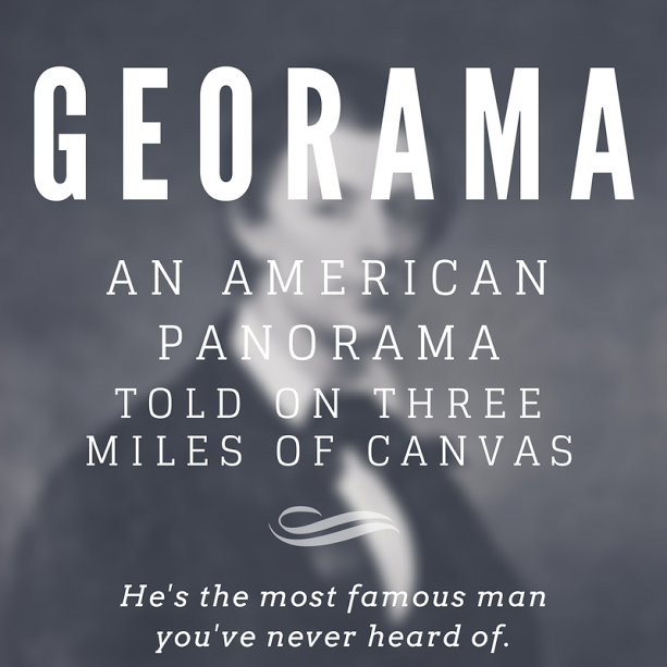 Georama: An American Panorama told on 3 Miles of Canvas