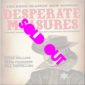 Desperate Measures Sold Out